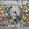 choppin-it-up-product-image-bunker-8