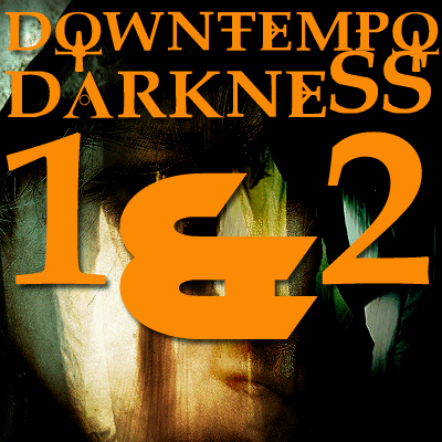 Downtempo Darkness ULTRA Bundle
