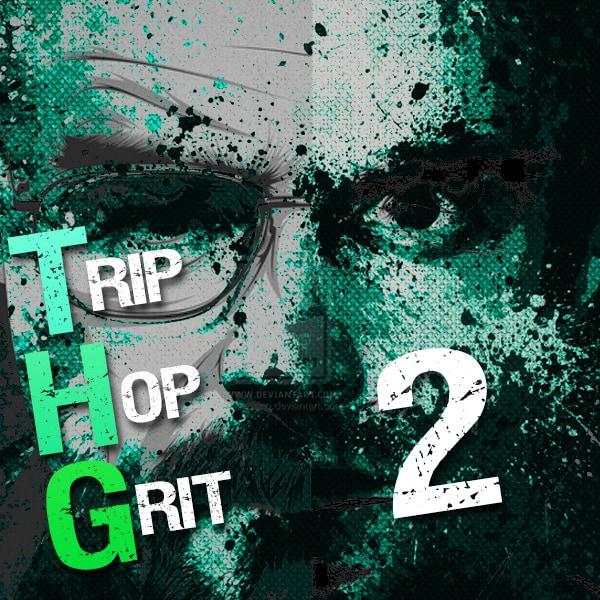 THG: Trip Hop Grit 2